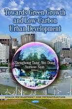 Towards Green Growth & Low-Carbon Urban Development