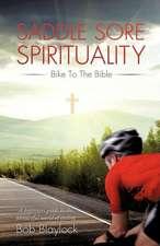 Saddle Sore Spirituality