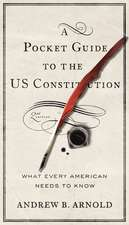 A Pocket Guide to the Us Constitution