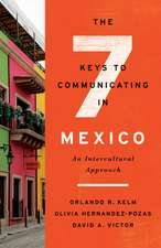 Seven Keys to Communicating in Mexico