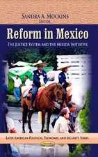 Reform in Mexico