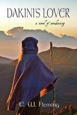 Dakini's Lover:  A Novel of Awakening