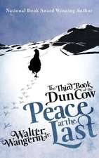 The Third Book of the Dun Cow:  Peace at the Last