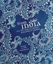 From India:  Food, Family & Tradition