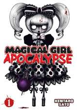 Magical Girl Apocalypse Vol. 1:  I Don't Have Many Friends, Volume 9