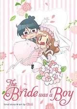Bride Was a Boy