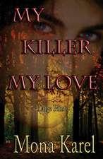 My Killer, My Love Large Print:  A Twin Flames Novella
