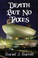 Death but No Taxes