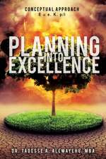 Planning Into Excellence