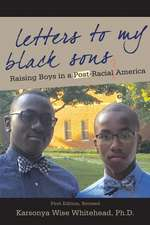 Letters to My Black Sons