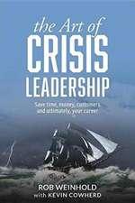 The Art of Crisis Leadership