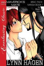 Maverick's Mate [Brac Pack Manga Book 1] (Siren Publishing Manlove Romance - Adult)