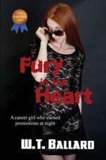 Fury in the Heart