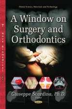 Window on Surgery & Orthodontics