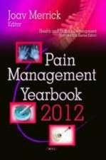 Pain Management Yearbook 2012