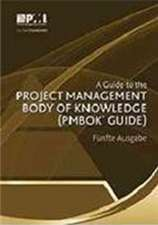 A Guide to the Project Management Body of Knowledge (Pmbok Guide) Fifth Ed. (German)