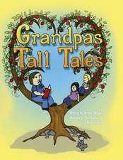 Grandpa's Tall Tales