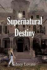 Supernatural Destiny
