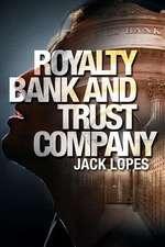 Royalty Bank & Trust Company