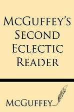 McGuffey's Second Eclectic Reader