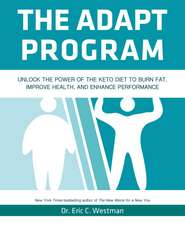 The Adapt Program: How to Adapt into a Fat Burning Machine