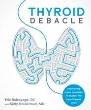 Thyroid Debacle