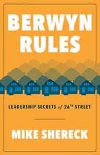 Berwyn Rules