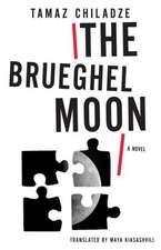 The Brueghel Moon – A Novel