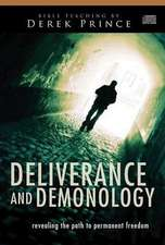 Audio CD-Deliverance and Demonology (6 CD):  Revealing the Path to Permanent Freedom