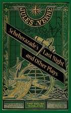Scheherazade's Last Night and Other Plays (Hardback)