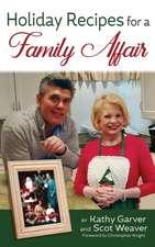 Holiday Recipes for a Family Affair (Hardback)