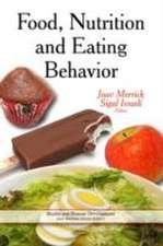 Food, Nutrition & Eating Behavior