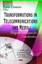 Transformations in Telecommunications & Media