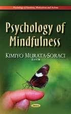Psychology of Mindfulness