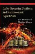 Laffer-Keynesian Synthesis & Macroeconomic Equilibrium