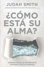 Como Esta Su Alma? / How's Your Soul