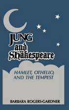 Jung Shakespeare - Hamlet, Othello and the Tempest