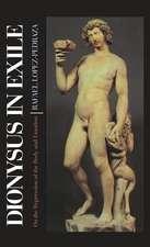 Dionysus in Exile