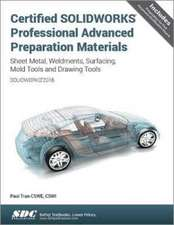 Certified SOLIDWORKS Professional Advanced Preparation Material (SOLIDWORKS 2016)