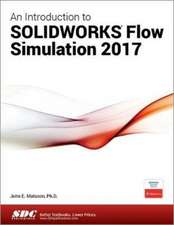 An Introduction to SOLIDWORKS Flow Simulation 2017