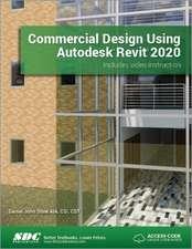 Stine, D: Commercial Design Using Autodesk Revit 2020