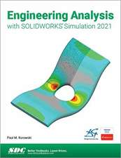 Engineering Analysis with SOLIDWORKS Simulation 2021