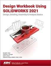 Design Workbook Using SOLIDWORKS 2021