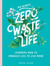 (Almost) Zero-Waste Life