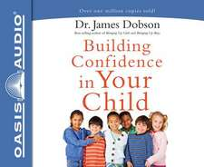 Building Confidence in Your Child (Library Edition)