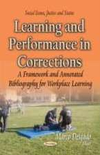 Learning and Performance in Corrections