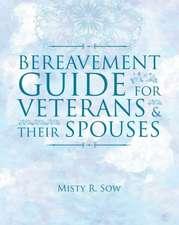 Bereavement Guide for Veterans & Their Spouses