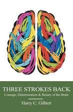 Three Strokes Back