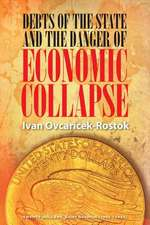 Debts of the State and the Danger of Economic Collapse
