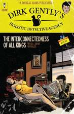 Dirk Gently S Holistic Detective Agency:  The Interconnectedness of All Kings